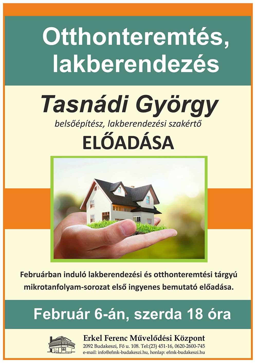 Otthonteremtés, lakberendezés - Tasnádi György előadása