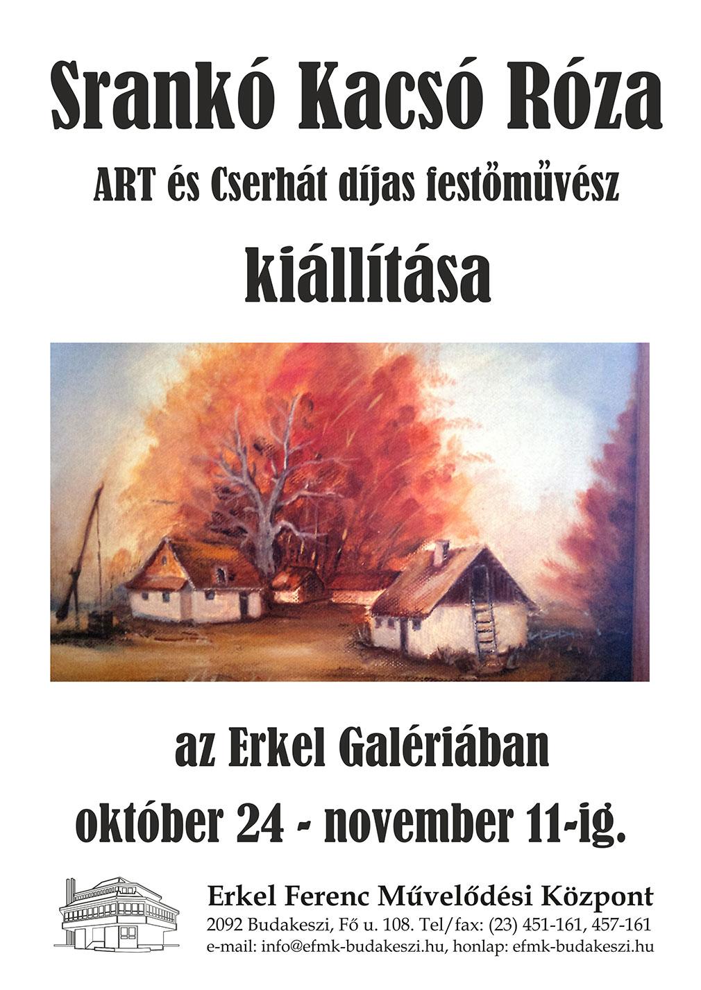 Srankó Kacsó Róza festőművész kiállítása