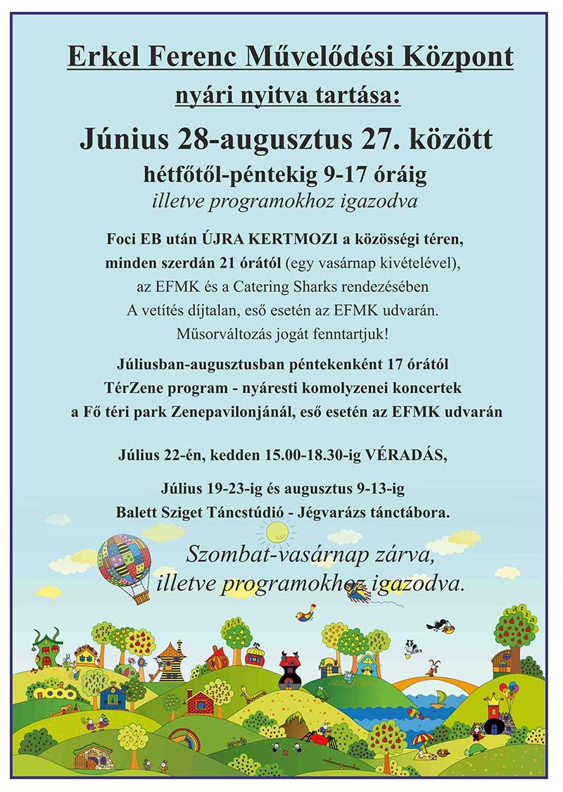 Erkel Ferenc Művelődési Központ nyári nyitvatartás
