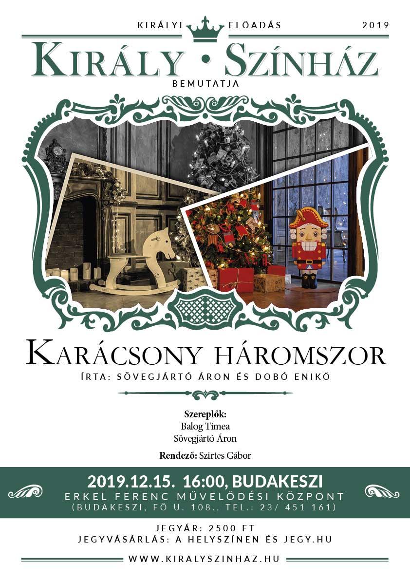 Karácsony Háromszor - A Király Színház előadása